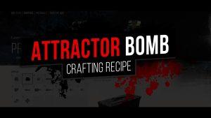 Days Gone Attractor Bomb Recipe