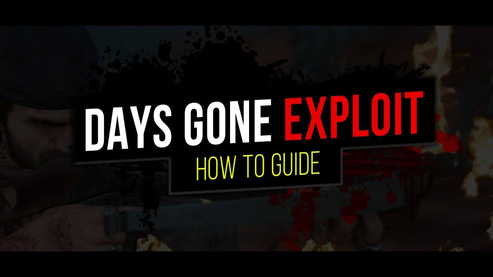 Days Gone Exploit