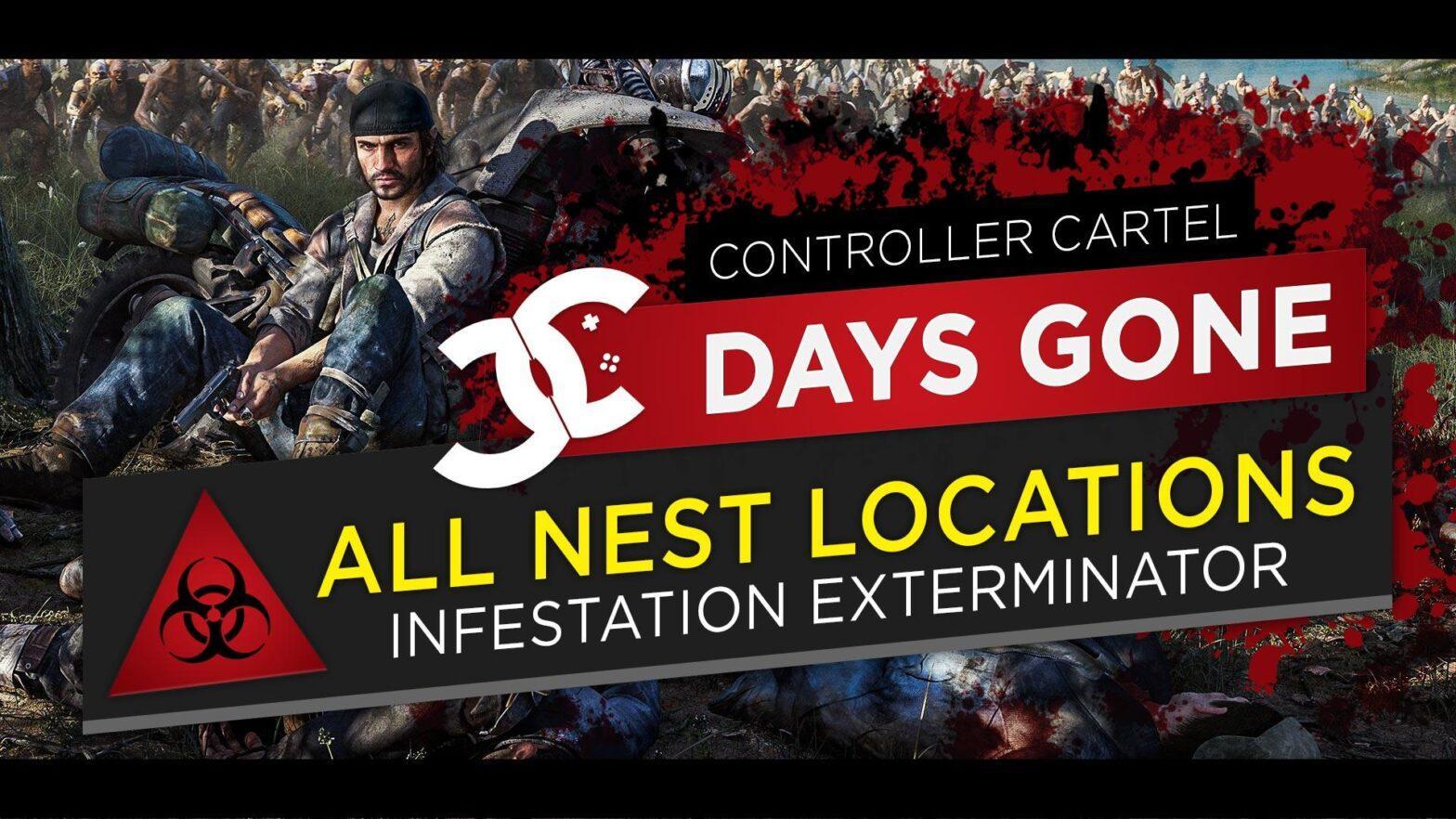 Days Gone Infestation Exterminator