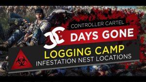 Days Gone Logging Camp-Infestation Nest Location