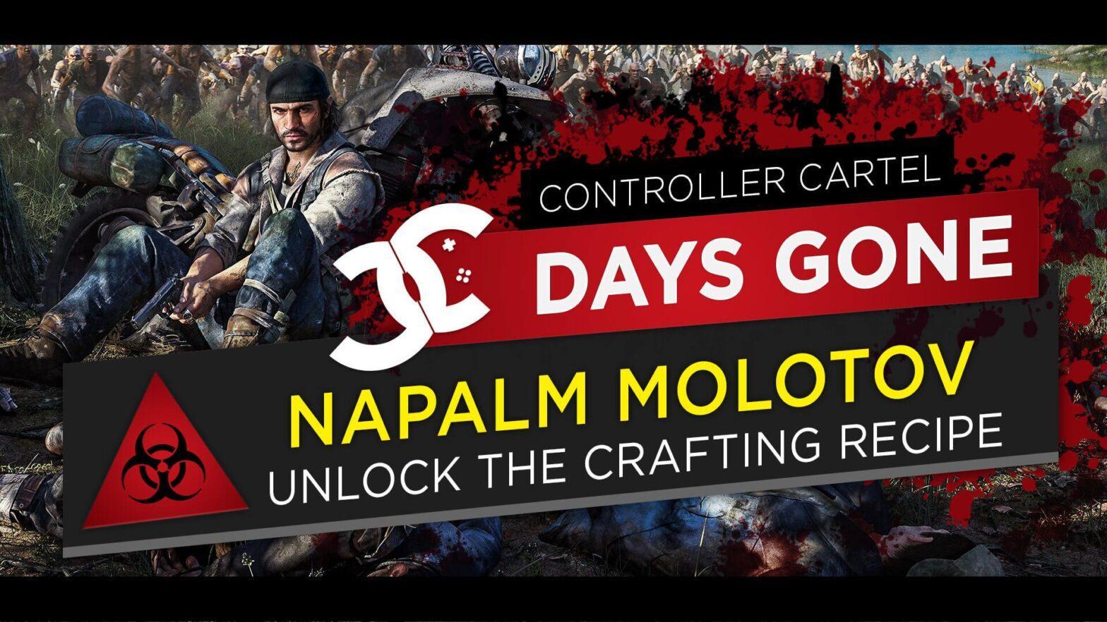Days Gone Napalm Molotov Recipe