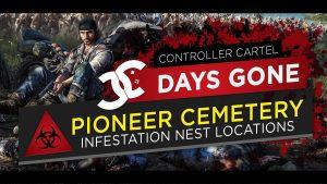 Days Gone Pioneer Cemetery Infestation Nest Location