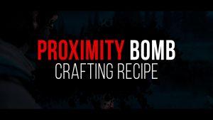 Days Gone Proximity Bomb Recipe
